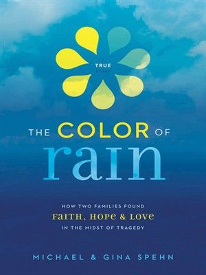 16 best non fiction reading suggestions images on pinterest book the nook book ebook of the the color of rain how two families found faith hope and love in the midst of tragedy by michael spehn gina kell spehn fandeluxe Gallery