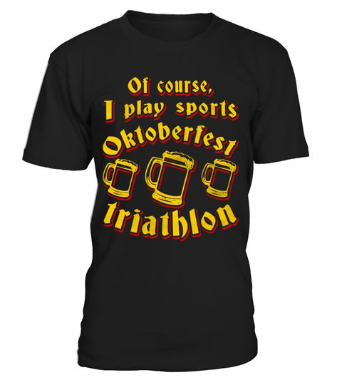 "# Funny Original Triathlon Beer Gift .  Buy yours now before it is too late! Secured payment via Visa / Mastercard / Amex / PayPal / iDeal Are you looking for a nice gift for an oktoberfest beer triathlon? Then check out this ""of course, I play sports: Oktoberfest triathlon"" shirt.   Makes a great gift for an oktoberfest party. Different sorts and colours of apparel available. Surprise a son, daughter, friends or family with this funny beer lover design.  ▼ ORDER BELOW BY CLICKING"