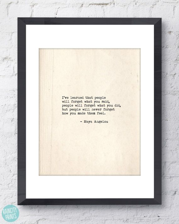 Maya Angelou Inspirational Print. Typographic Art. How You Made Them Feel Quote. Wall Art. Typewriter Series. Thank You Gift. Teacher Gift