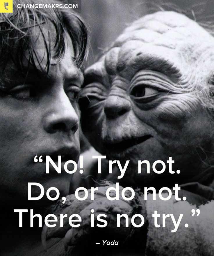 Yoda Quote There Is No Try: 112 Best Images About Quotes On Pinterest