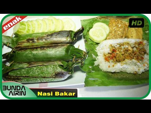 Cara Membuat Nasi Bakar Resep Masakan Rumahan Indonesia Mudah Simpel Recipes Indonesia Bunda Airin - YouTube