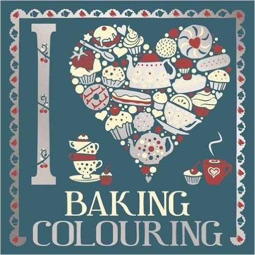 i heart baking colouring colouring books amazoncouk various