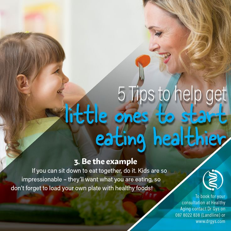5 tips to help get little ones to start eating healthier 3. Be the example If you can sit down to eat together, do it. Kids are so impressionable – they'll want what you are eating, so don't forget to load your own plate with healthy foods! For more information or bookings contact hello@drgys.com #HealthyEating