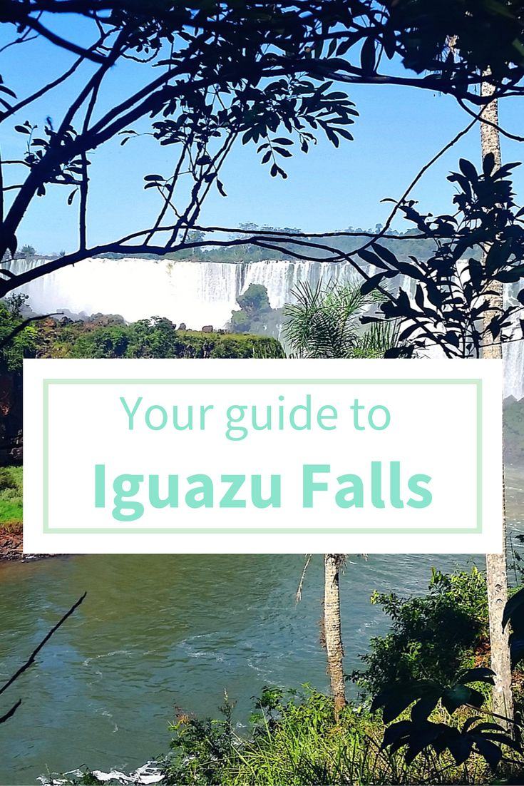 guide to iguazu falls argentina