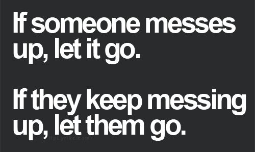 If They Keep Messing Up - #Quotes