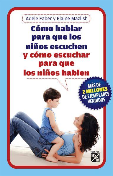 DESCARGA LIBRO: Cómo hablar para que l@s niñ@S escuchen y como escuchar para que l@s hablen