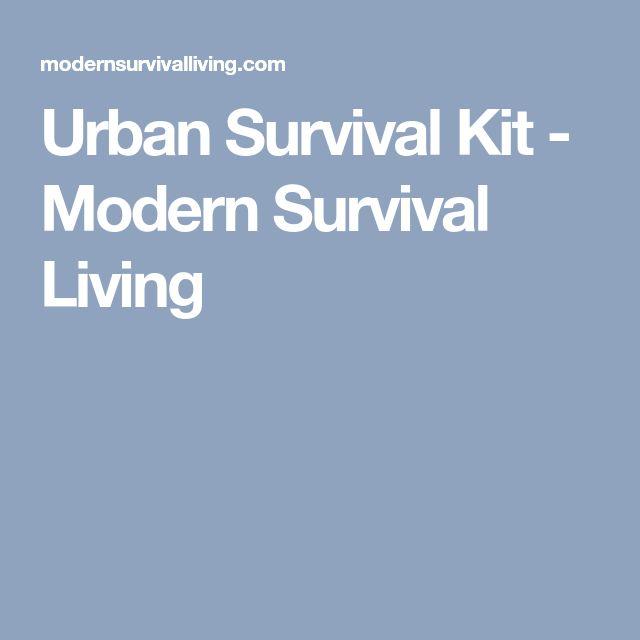 Urban Survival Kit - Modern Survival Living