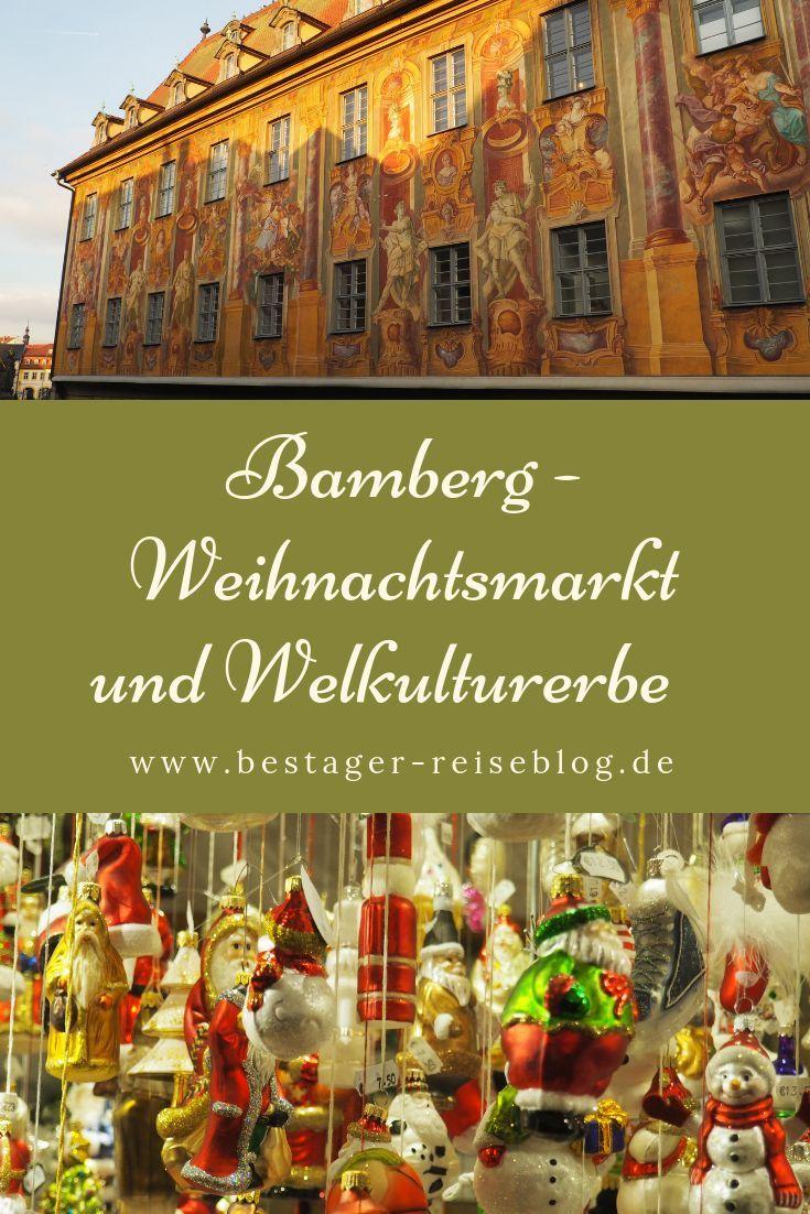 Bamberg Weihnachtsmarkt.Ein Wochenende In Bamberg Weihnachtsmarkt Und Weltkulturerbe In