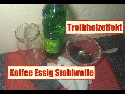 Treibholzeffekt - Kaffee Essig Stahlwolle - verwittertes Holz - DIY - YouTube