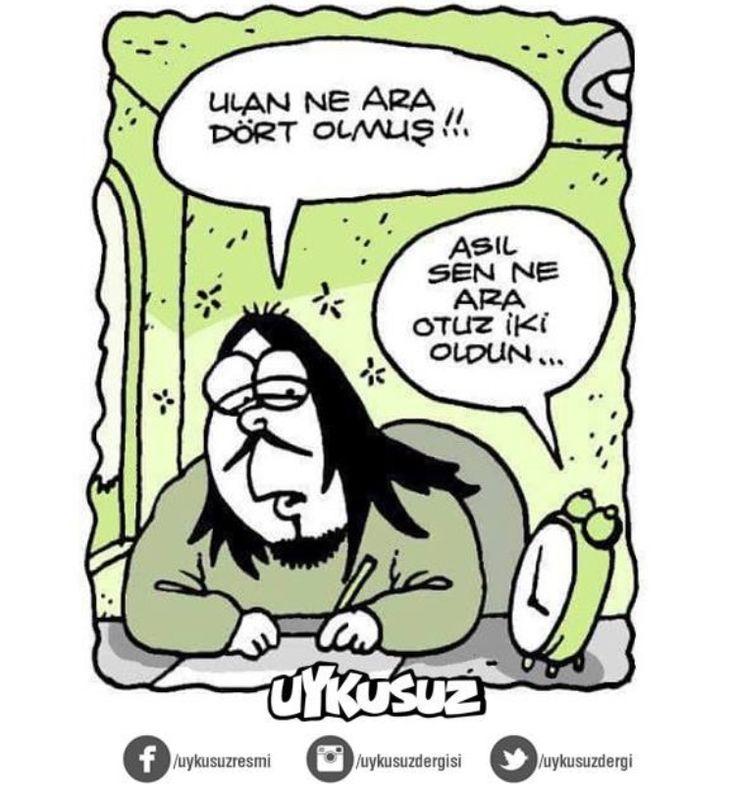 - Ulan ne ara dört olmuş!!. + Asıl sen ne ara otuz iki oldun... #karikatür #mizah #matrak #komik #espri