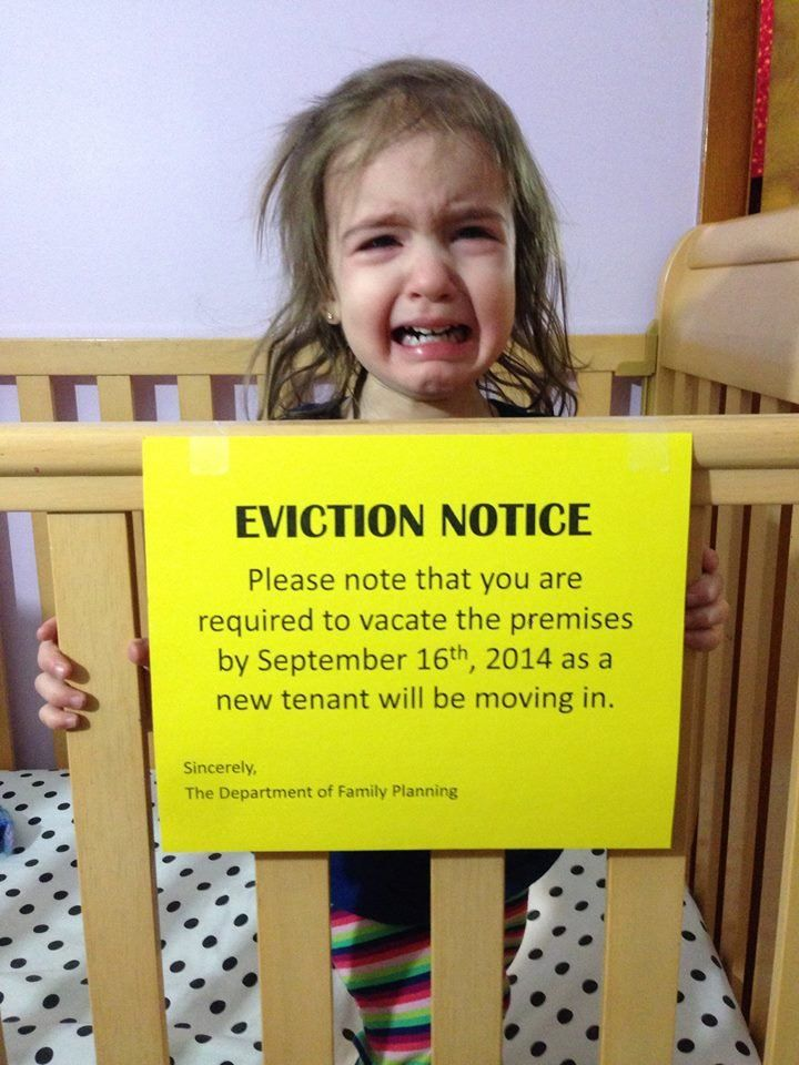 Sorry, kiddo. I find this crib eviction notice to be hilarious.