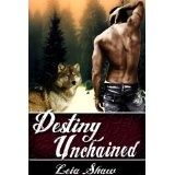 Destiny Unchained (Shadows of Destiny) (Kindle Edition)By Leia Shaw
