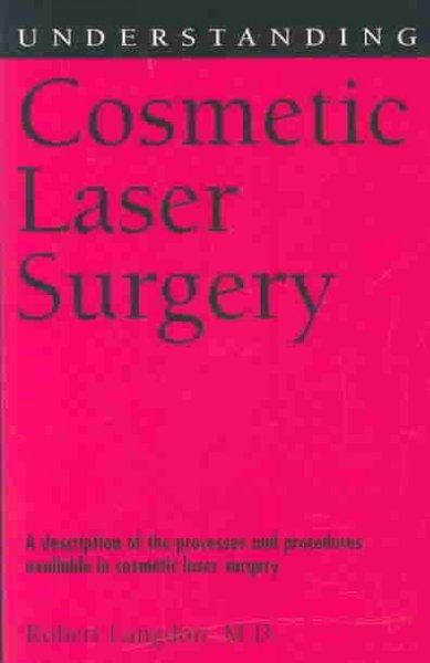 Precision Series Understanding Cosmetic Laser Surgery