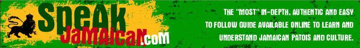 Speak Jamaican - Learn Jamaican Language, Slang, and Culture