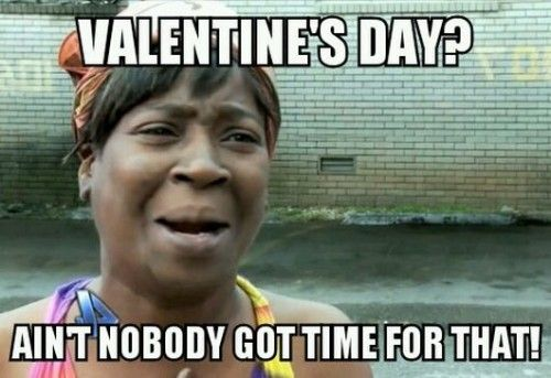 Single? These 12 Funny Valentine's Day Memes Are Your Life