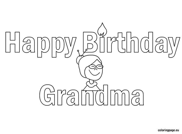 Happy Birthday grandma coloring page Kid Crafts Pinterest