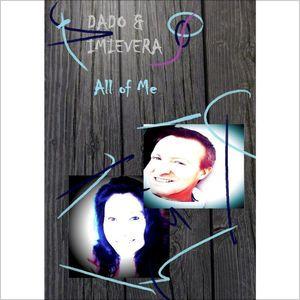 All of Me - Single di ImieVera & Dado Davide Edoardo