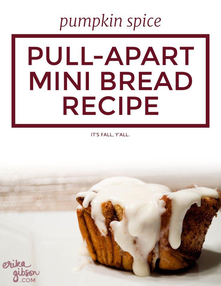 Pumpkin Spice Pull-Apart Mini Bread Recipe   Erika Gibson