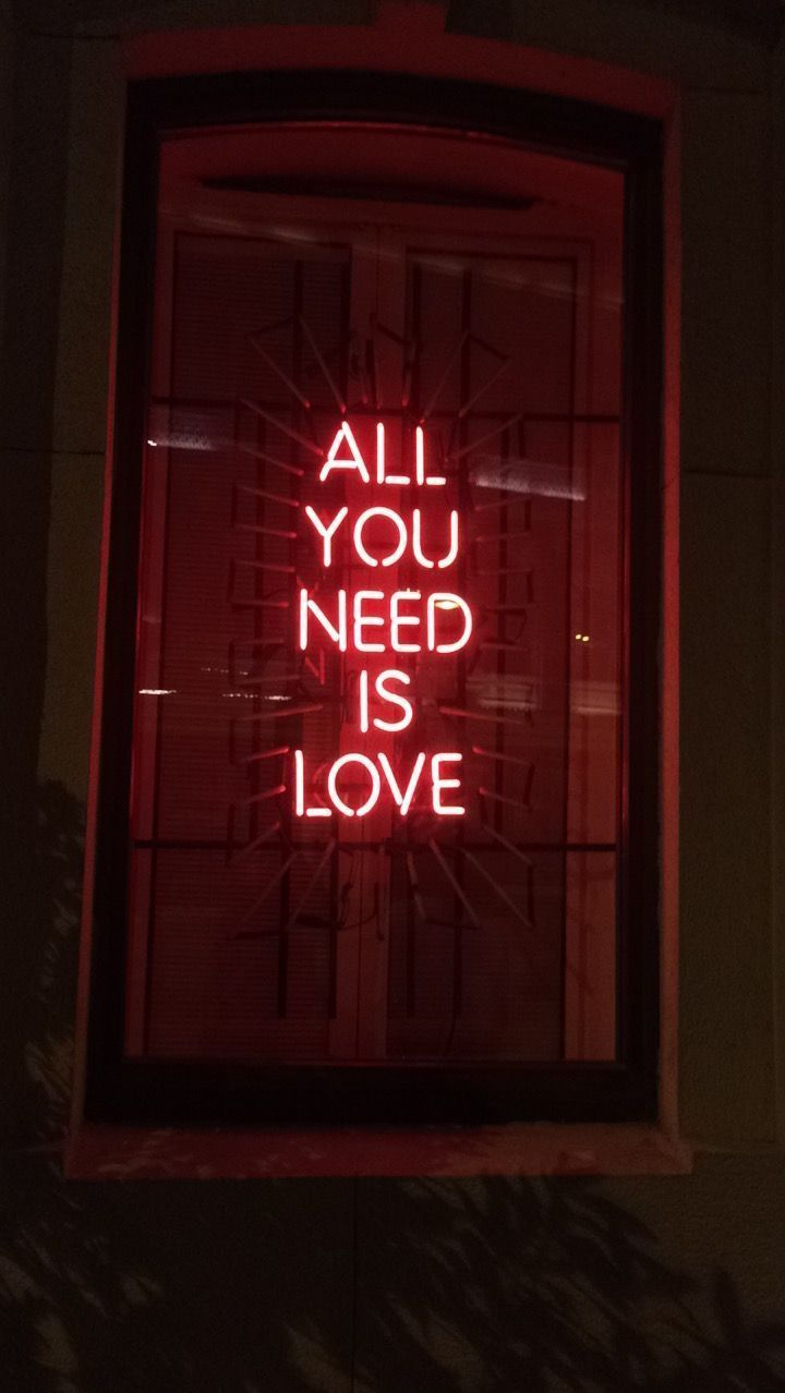 All You Need Is Love Quotes Neon Quotes Neon Signs Neon Wallpaper