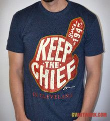 GV Art and Design - Keep The Chief In Cleveland T shirt