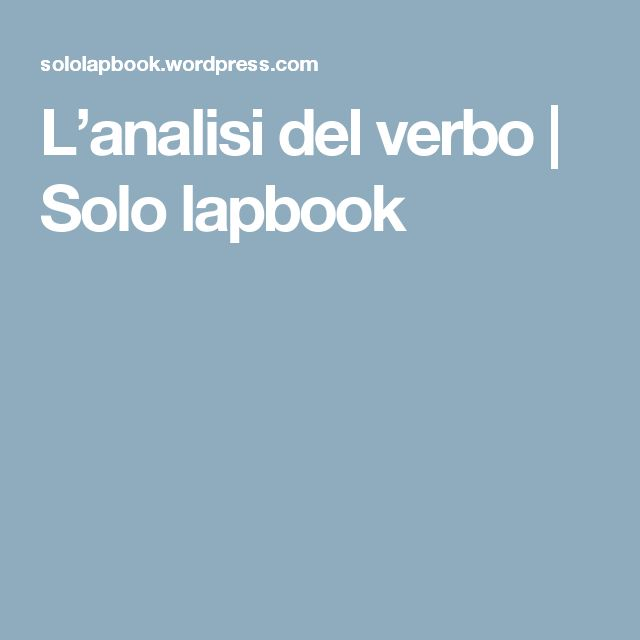 L'analisi del verbo | Solo lapbook