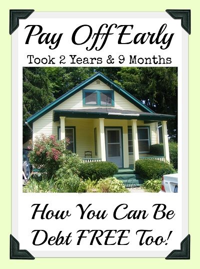 Pay Off Early: House Paid Off! Took 2 Years & 9 Months To ...