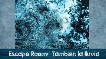 """Escape Room:  """"También la lluvia"""" by CCC Spanish Store   TpT"""