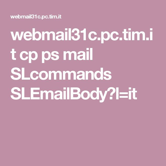 webmail31c.pc.tim.it cp ps mail SLcommands SLEmailBody?l=it