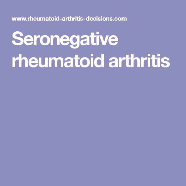 Seronegative rheumatoid arthritis