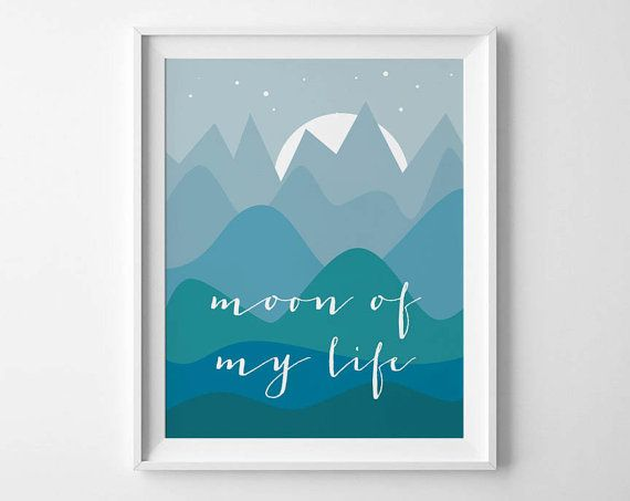 A quote for all you Game of Throne fans out there (me included). Moon of my Life.  Polished and simple art on a dramy night landscape. Print out