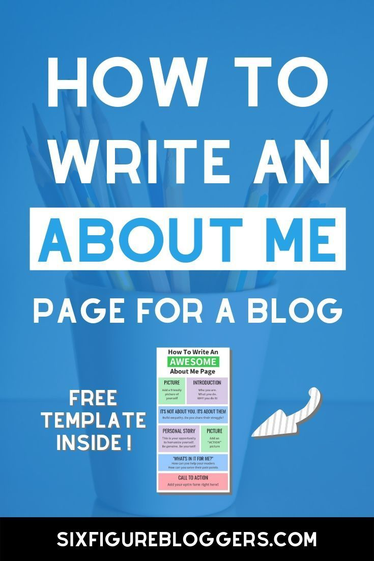 How To Write An About Me Page For A Blog Free Template About Me Page Blog Tips Blog