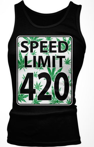 Speed Limit 420 Junior's Tank Top  Funny Marijuana Pot Weed Leaves Speed Limit Sign 420 Design Boy Beater (Black  X-Large) ...