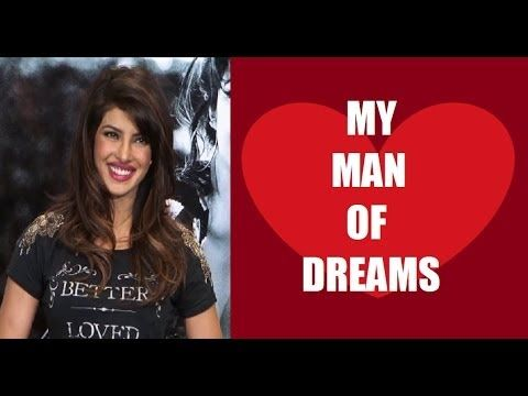 Priyanka Chopra's MAN OF DREAMS.