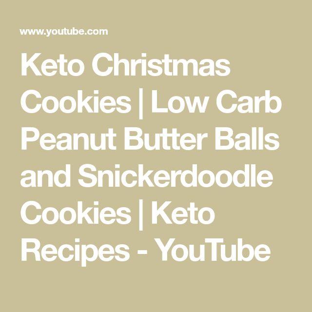 Keto Weihnachtsplätzchen | Low Carb Erdnussbutterbällchen und Snickerdoodle Kekse …