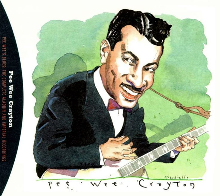 Pee Wee Crayton by Joe Ciardiello Capitol Blues Collection (1995)
