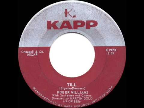 1957 HITS ARCHIVE: Instrumental *Till* - Roger Williams - YouTube
