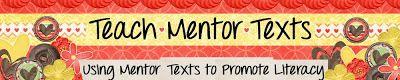 Teach Mentor Texts blog