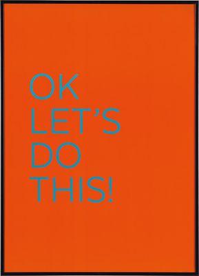 Grafika OK Let's do this! pomarańczowa - Obrazy i rzeźby - Artykuły Dekoracyjne - Meble VOX