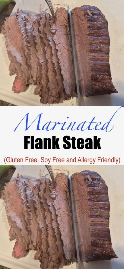 Unbelievably good soy-free marinated flank steak. Make with beef or bison.  Gluten free and allergy friendly!    #flanksteak #beef #bison #steak #allergyfrienldy #glutenfree #soyfree #nosoy #marinade
