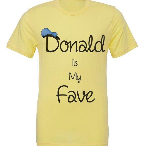 Donald is my fave shirt / Donald Duck shirt / Disney shirt
