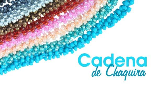 Cadenas de Chaquira