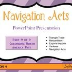 This engaging and visually appealing 19-slide PowerPoint presentation is an excellent way to introduce your students to the Navigation Acts. With e...