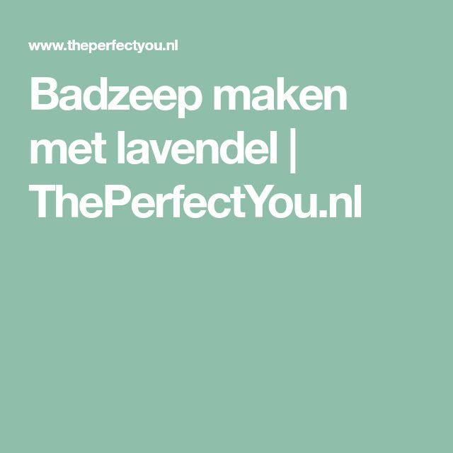 Badzeep maken met lavendel | ThePerfectYou.nl