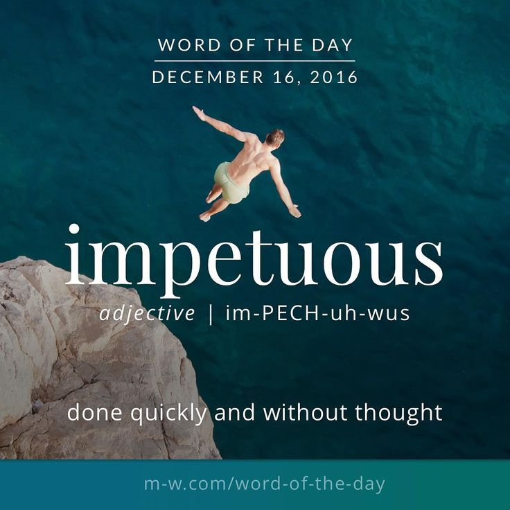 Impetuous Definition Best 25+ Websters dict...