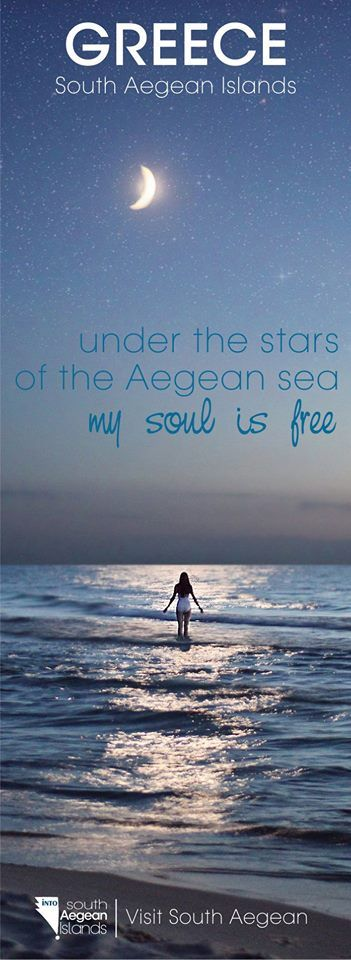 Visit South Aegean islands. Under the stars of the Aegean sea, my soul is…