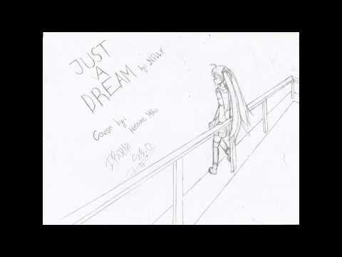Just A Dream by Nelly [Hatsune Miku V3 Cover] (Iroha S.E.O)