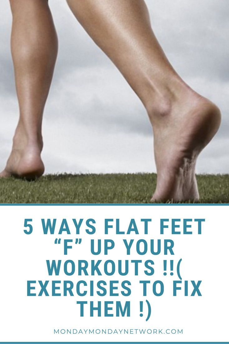 5 ways flat feet f up your workouts exercises to fix