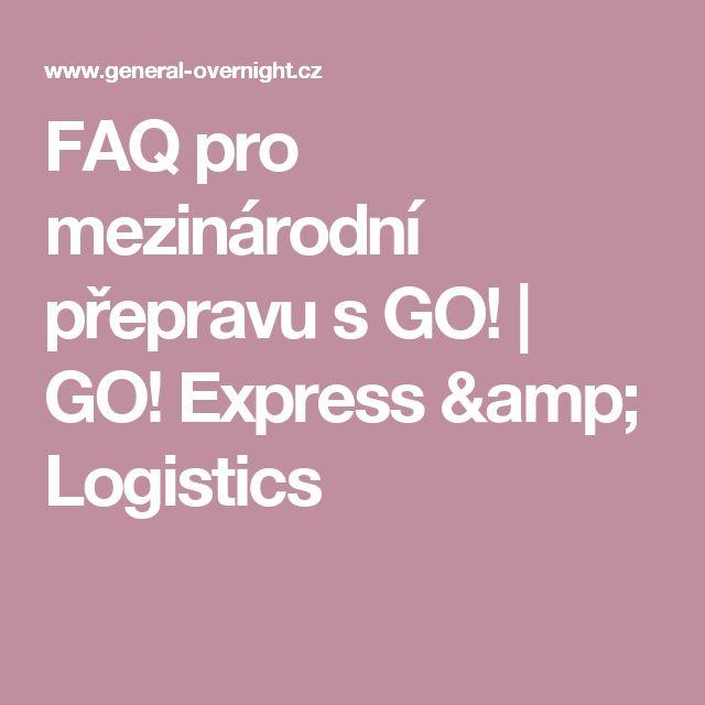 FAQ pro mezinárodní přepravu s GO! | GO! Express & Logistics