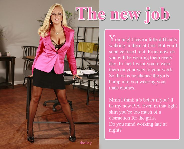 Caption New Job 3 0 Jpg 1 234 215 1 000 Pixels Feminized No Force Nessary Pinterest New Job