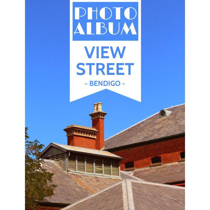 Walk through gold-rush history in Bendigo's View Street...
